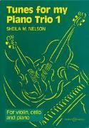Cover-Bild zu Tunes for my Piano Trio von Nelson, Sheila Mary (Komponist)