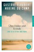 Cover-Bild zu Flaubert, Gustave: Über Felder und Strände