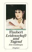 Cover-Bild zu Flaubert, Gustave: Leidenschaft und Tugend