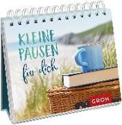 Cover-Bild zu Kleine Pausen für dich von Groh Redaktionsteam (Hrsg.)
