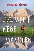 Cover-Bild zu Weite Wege Wandern von Thürmer, Christine
