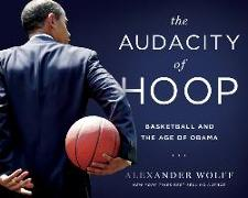 Cover-Bild zu Wolff, Alexander: The Audacity of Hoop