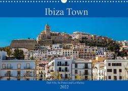 Cover-Bild zu Wolff, Alexander: Ibiza Town Dalt Vila, Sa Penya and La Marina (Wall Calendar 2022 DIN A3 Landscape)