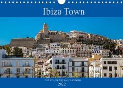 Cover-Bild zu Wolff, Alexander: Ibiza Town Dalt Vila, Sa Penya and La Marina (Wall Calendar 2022 DIN A4 Landscape)