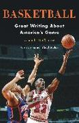 Cover-Bild zu Wolff, Alexander: Basketball: Great Writing About America's Game