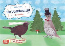 Cover-Bild zu Die Vogelhochzeit. Ein Spiellied von Bosch, Monika (Illustr.)