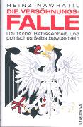 Cover-Bild zu Die Versöhnungsfalle von Nawratil, Heinz