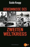 Cover-Bild zu Geheimnisse des Zweiten Weltkriegs von Knopp, Guido