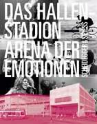 Cover-Bild zu Hallenstadion - Arena der Emotionen von Galmarini, Carlo (Beitr.)