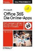 Cover-Bild zu Microsoft Office 365: Die Online-Apps - Das Praxisbuch für Anwender