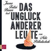 Cover-Bild zu Pollatschek, Nele: Das Unglück anderer Leute