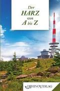Cover-Bild zu Schröter, Klaus: Der Harz von A bis Z