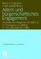 Cover-Bild zu Schroeter, Klaus R. (Hrsg.): Altern und bürgerschaftliches Engagement