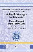 Cover-Bild zu Fitschen, Klaus (Hrsg.): Kulturelle Wirkungen der Reformation / Cultural Impact of the Reformation