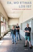 Cover-Bild zu Schweizer Feuilleton-Dienst (Hrsg.): Da, wo etwas los ist