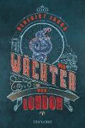 Cover-Bild zu Der Wächter von London (eBook) von Jacka, Benedict