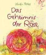 Cover-Bild zu Das Geheimnis der Rose von Peters, Ulrich