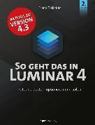 Cover-Bild zu So geht das in Luminar 4 (eBook) von Treichler, Frank