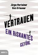 Cover-Bild zu Wertheimer, Jürgen: Vertrauen