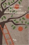 Cover-Bild zu Winterson, Jeanette: Tek Meyve Portakal Degildir