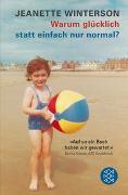 Cover-Bild zu Winterson, Jeanette: Warum glücklich statt einfach nur normal?