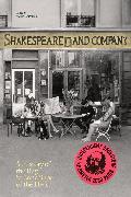 Cover-Bild zu Halverson, Krista: Shakespeare and Company, Paris: A History of the Rag & Bone Shop of the Heart