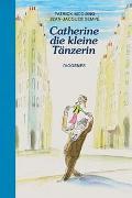 Cover-Bild zu Modiano, Patrick: Catherine, die kleine Tänzerin