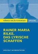 Cover-Bild zu Rilke, Rainer Maria: Rilke. Das lyrische Schaffen