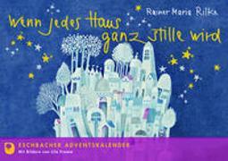 Cover-Bild zu Rilke, Rainer Maria: Wenn jedes Haus ganz stille wird