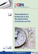 Cover-Bild zu Kommunikationskompetenz in Therapieberufen: Gemeinsam ans Ziel (eBook) von Lange, Stefan