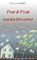 Cover-Bild zu Schmitt, Eleonore: Tom & Tina, Band 1