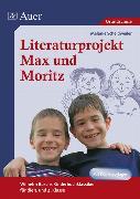 Cover-Bild zu Literaturprojekt Max und Moritz von Scheidweiler, Melanie