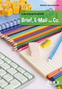 """Cover-Bild zu Lernwerkstatt """"Brief, E-Mail und Co."""" von Scheidweiler, Melanie"""