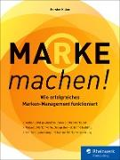 Cover-Bild zu Kilian, Karsten: Marke machen! (eBook)