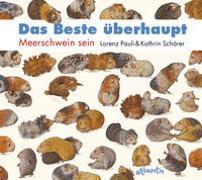 Cover-Bild zu Pauli, Lorenz: Das Beste überhaupt MINIAUSGABE