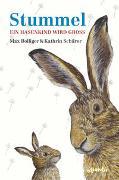 Cover-Bild zu Bolliger, Max: Stummel - Ein Hasenkind wird groß