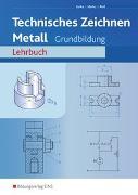 Cover-Bild zu Technisches Zeichnen / Fachzeichnen / Technisches Zeichnen Metall von Kutka, Helmut