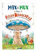 Cover-Bild zu Max und Mux und der Riesenwunschpilz von Schröder, Sven Maria