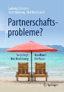 Cover-Bild zu Schindler, Ludwig: Partnerschaftsprobleme?
