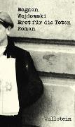 Cover-Bild zu Wojdowski, Bogdan: Brot für die Toten