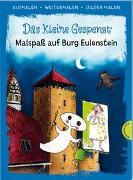 Cover-Bild zu Das kleine Gespenst. Malspaß auf Burg Eulenstein (Ausmalen, weitermalen, selber malen) von Preußler, Otfried