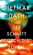 Cover-Bild zu Dath, Dietmar: Der Schnitt durch die Sonne