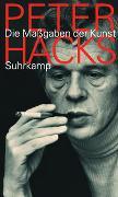 Cover-Bild zu Hacks, Peter: Die Maßgaben der Kunst