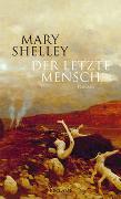 Cover-Bild zu Shelley, Mary: Der letzte Mensch
