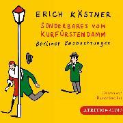 Cover-Bild zu Sonderbares vom Kurfürstendamm (Audio Download) von Kästner, Erich