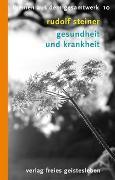 Cover-Bild zu Steiner, Rudolf: Gesundheit und Krankheit
