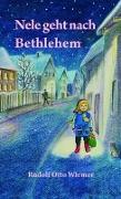 Cover-Bild zu Wiemer, Rudolf Otto: Nele geht nach Bethlehem