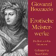 Cover-Bild zu Giovanni Boccaccio: Erotische Meisterwerke (Audio Download) von Boccaccio, Giovanni