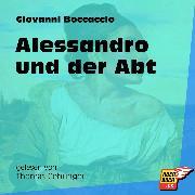Cover-Bild zu Alessandro und der Abt (Ungekürzt) (Audio Download) von Boccaccio, Giovanni