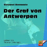 Cover-Bild zu Der Graf von Antwerpen (Ungekürzt) (Audio Download) von Boccaccio, Giovanni